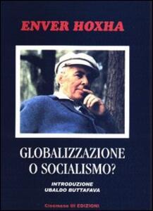 Globalizzazione o socialismo? - Enver Hoxha - copertina