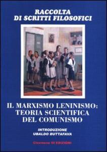 Il marxismo leninismo: teoria scientifica del comunismo - Vladimir I. Ulianov,Josif Vissarionovic Dzhugashvili,Georges Politzer - copertina