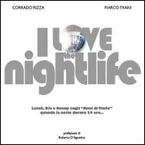I love the nightlife - Corrado Rizza,Marco Trani - copertina