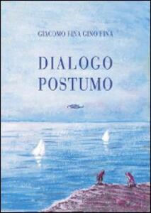 Dialogo postumo - Giacomo Fina - copertina
