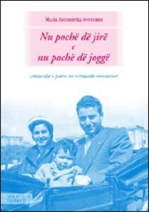 Nu poche dejire e nu poche de jogge. Commedie e poesie in vernacolo sanseverese - M. Antonietta Avezzano - copertina