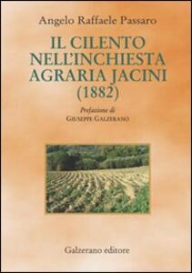 Il cilento nell'inchiesta agraria Jacini (1882) - Angelo R. Passaro - copertina