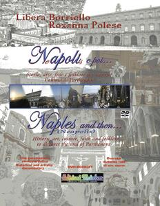 Napoli e poi...-Naples and then.... Ediz. bilingue. Con DVD - Libera Borriello,Roxanna Polese - copertina