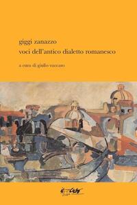 Voci dell'antico dialetto romanesco - Giggi Zanazzo - copertina