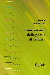 Concordanze delle poesie di Trilussa - Davide Pettinicchio - copertina