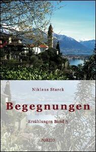 Begegnungen Erzählungen. Vol. 3 - Niklaus Starck - copertina