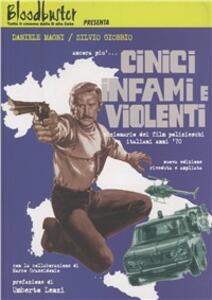 Ancora più... Cinici infami e violenti. Dizionario dei film polizieschi italiani anni '70 - Daniele Magni,Silvio Giobbo - copertina