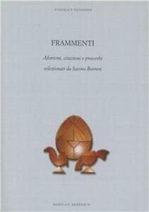 Frammenti, aforismi, citazioni e proverbi selezionati da Savino Borreri