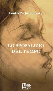 Lo sposalizio del tempo - Emilio P. Taormina - copertina