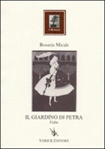 Il giardino di Petra - Rosaria Micale - copertina