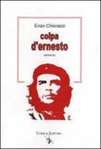 Colpa d'Ernesto - Enzo Chiorazzi - copertina
