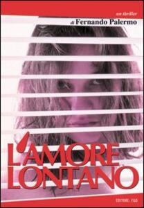 L' amore lontano - Fernando Palermo - copertina