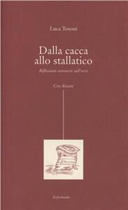Dalla cacca allo stallatico. Riflessioni semiserie sull'orto - Luca Tosoni - copertina