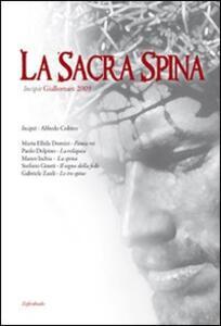 La Sacra Spina. Incipit. Giallomare 2009 - copertina