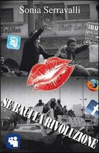 Se baci la rivoluzione. La pa-rete - Sonia Serravalli - copertina