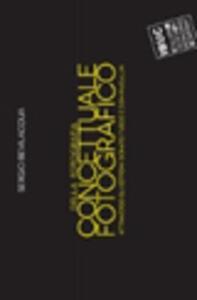 Della fotografia. Concettuale fotografico. Attraverso gli estremi: Donato Fusco e Don McCullin - Sergio Bevilacqua - copertina