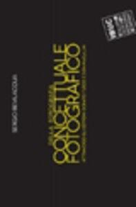 Libro Della fotografia. Concettuale fotografico. Attraverso gli estremi: Donato Fusco e Don McCullin Sergio Bevilacqua