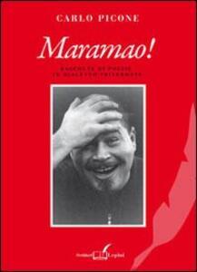 Maramao! Raccolta di poesie in dialetto privernate - Carlo Picone - copertina