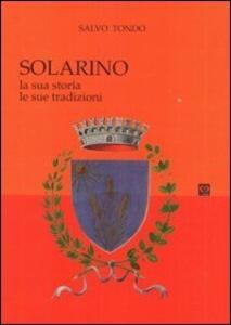 Solarino. La sua storia, le sue tradizioni - Salvo Tondo - copertina