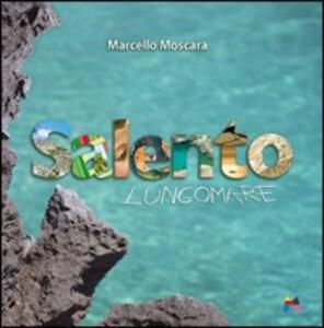 Salento lungomare - Marcello Moscara - copertina