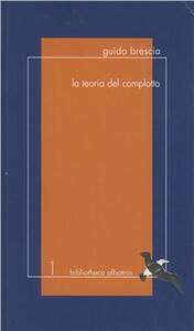 La teoria del complotto - Guido Brescia - copertina