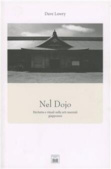 Ristorantezintonio.it Nel Dojo. Etichetta e rituali nelle arti marziali giapponesi Image