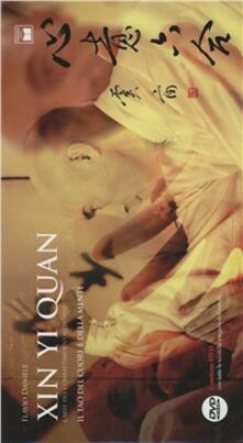 Xin Yi Quan. Larte del combattimento istintivo. Con DVD.pdf