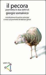 Il pecora. Poemetto in due deliri - Giorgio Somalvico - copertina