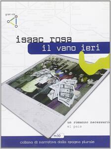 Il vano ieri - Isaac Rosa - copertina