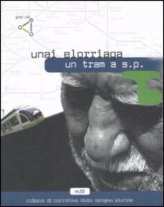 Un tram a S. P. - Unai Elorriaga - copertina