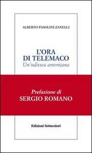 L' ora di Telemaco. Un'odissea americana - Alberto Pasolini Zanelli - copertina