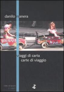 Viaggi di carta e carte di viaggio - Danilo Manera - copertina