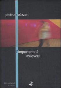 L' importante è muoversi - Pietro Scòzzari - copertina