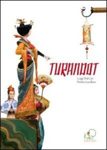 Turandot - Luigi Dal Cin,Denis Gordeev - copertina