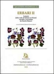 Erbari 2. 8 piante della valle di Scheto in Chianti raccolte e raccontate da Danila Maneri - Danila Maneri - copertina