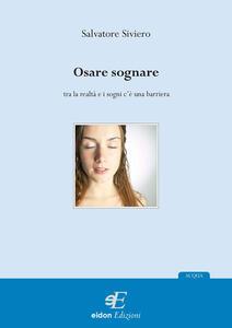 Osare sognare - Salvatore Siviero - copertina