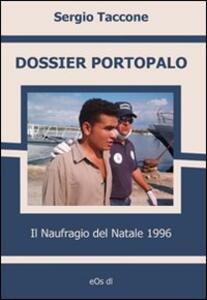 Dossier Portopalo. Il naufragio del Natale 1996 - Sergio Taccone - copertina
