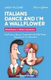 Italians dance and I'm a wallflower
