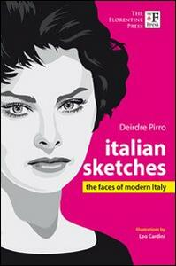 Italian sketches. The faces of modern Italy - Deirdre Pirro - copertina