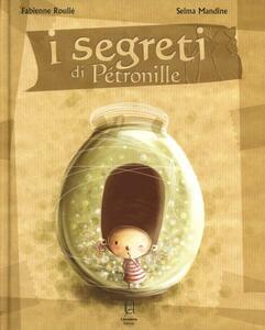 I segreti di Petronille - Fabienne Roulié - copertina