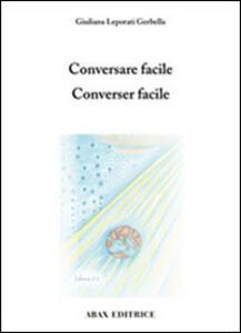 Conversare facile-Converser facile - Giuliana Leporati Gerbella - copertina