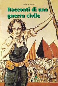 Racconti di una guerra civile - Tullio Contino - copertina