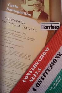 Conversazioni sulla Costituzione. Con testo integrale in appendice - Carlo Santagostino - copertina