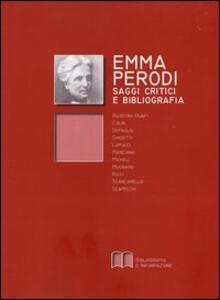 Emma Perodi. Saggi critici e bibliografia 1850-2005 - Federica Depaolis,Walter Scancarello - copertina