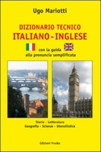 Dizionario tecnico italiano e inglese - Ugo Mariotti - copertina