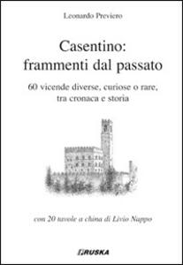 Casentino: frammenti del passato