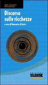Discorso sulle ricchezze - Jean-Jacques Rousseau - copertina