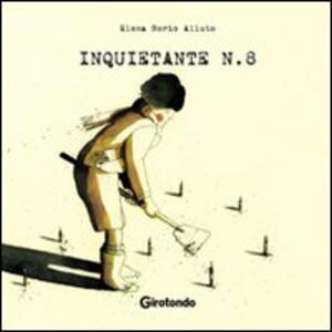 Inquietante n.8 - Elena Borio Alluto - copertina