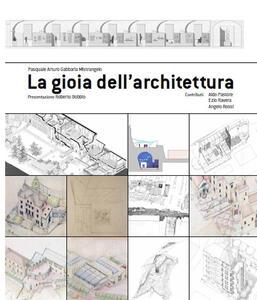 La gioia dell'architettura - Pasquale Gabbaria Mistrangelo - copertina