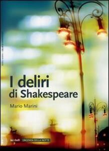 I deliri di Shakespeare - Mario Marini - copertina